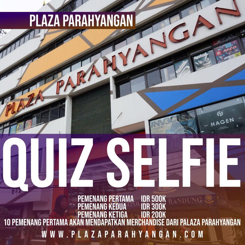 distro bandung QUIZ SELFIE INSTAGRAM @plazaparahyangan